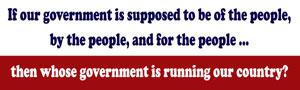Whose government is running our country?